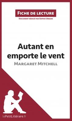 eBook: Autant en emporte le vent de Margaret Mitchell (Fiche de lecture)