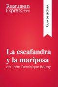 eBook: La escafandra y la mariposade Jean-Dominique Bauby (Guía de lectura)