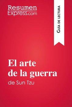 eBook: El arte de la guerra de Sun Tzu (Guía de lectura)