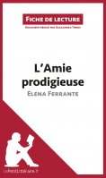 ebook: L'Amie prodigieuse d'Elena Ferrante (Fiche de lecture)