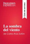 eBook: La sombra del viento de Carlos Ruiz Zafón (Guía de lectura)