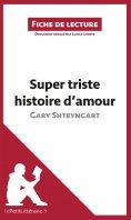 ebook: Super triste histoire d'amour de Gary Shteyngart (Fiche de lecture)