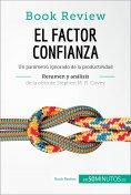 eBook: El factor confianza de Stephen M. R. Covey (Análisis de la obra)