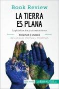 eBook: La Tierra es plana de Thomas L. Friedman (Análisis de la obra)