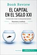 eBook: El capital en el siglo XXI de Thomas Piketty (Análisis de la obra)