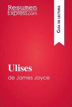eBook: Ulises de James Joyce (Guía de lectura)