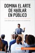 eBook: Domina el arte de hablar en público