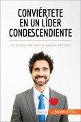eBook: Conviértete en un líder condescendiente