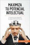 eBook: Maximiza tu potencial intelectual
