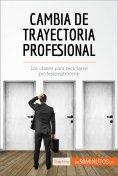 eBook: Cambia de trayectoria profesional