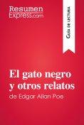 eBook: El gato negro y otros relatos de Edgar Allan Poe (Guía de lectura)