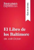 eBook: El Libro de los Baltimore de Joël Dicker (Guía de lectura)