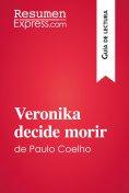eBook: Veronika decide morir de Paulo Coelho (Guía de lectura)