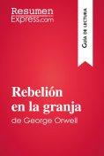 eBook: Rebelión en la granja de George Orwell (Guía de lectura)
