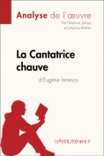 ebook: La Cantatrice chauve d'Eugène Ionesco (Analyse de l'oeuvre)