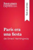 eBook: París era una fiesta de Ernest Hemingway (Guía de lectura)