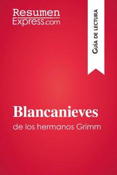 eBook: Blancanieves de los hermanos Grimm (Guía de lectura)