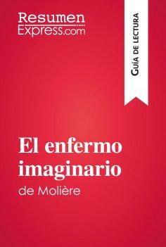 eBook: El enfermo imaginario de Molière (Guía de lectura)