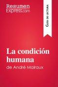 eBook: La condición humana de André Malraux (Guía de lectura)