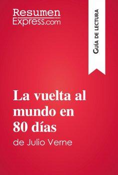 eBook: La vuelta al mundo en 80 días de Julio Verne (Guía de lectura)