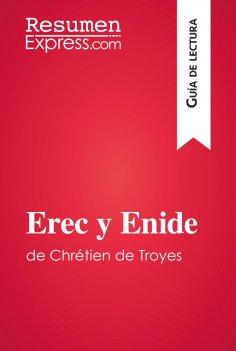 eBook: Erec y Enide de Chrétien de Troyes (Guía de lectura)
