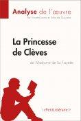 eBook: La Princesse de Clèves de Madame de Lafayette (Analyse de l'oeuvre)
