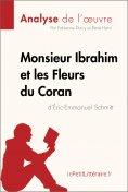ebook: Monsieur Ibrahim et les Fleurs du Coran d'Éric-Emmanuel Schmitt (Analyse de l'oeuvre)