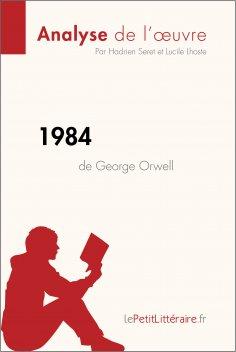 eBook: 1984 de George Orwell (Analyse de l'oeuvre)