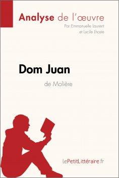eBook: Dom Juan de Molière (Analyse de l'oeuvre)