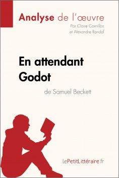 ebook: En attendant Godot de Samuel Beckett (Analyse de l'oeuvre)