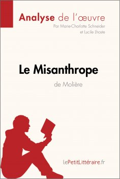 eBook: Le Misanthrope de Molière (Analyse de l'oeuvre)
