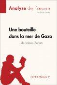 ebook: Une bouteille dans la mer de Gaza de Valérie Zenatti (Fiche de lecture)