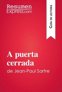 eBook: A puerta cerrada de Jean-Paul Sartre (Guía de lectura)