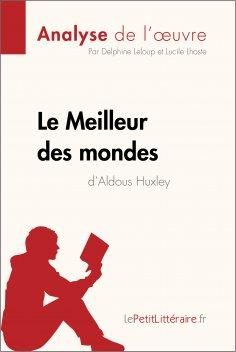 ebook: Le Meilleur des mondes d'Aldous Huxley (Analyse de l'oeuvre)