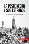 eBook: La peste negra y sus estragos