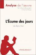 ebook: L'Écume des jours de Boris Vian (Analyse de l'oeuvre)