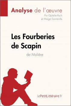 eBook: Les Fourberies de Scapin de Molière (Analyse de l'oeuvre)