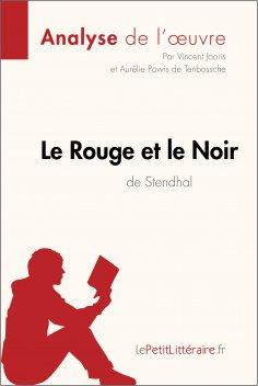 eBook: Le Rouge et le Noir de Stendhal (Analyse de l'oeuvre)