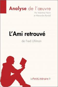 ebook: L'Ami retrouvé de Fred Uhlman (Analyse de l'oeuvre)