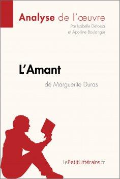 ebook: L'Amant de Marguerite Duras (Analyse de l'oeuvre)