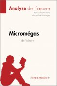 eBook: Micromégas de Voltaire (Analyse de l'oeuvre)