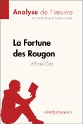 ebook: La Fortune des Rougon d'Émile Zola (Analyse de l'oeuvre)
