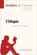 eBook: L'Utopie de Thomas More (Analyse de l'oeuvre)