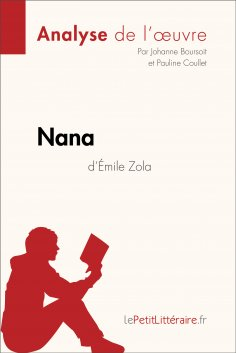 eBook: Nana d'Émile Zola (Analyse de l'oeuvre)