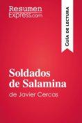 eBook: Soldados de Salamina de Javier Cercas (Guía de lectura)