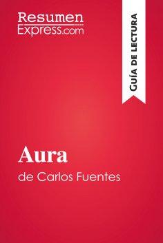 eBook: Aura de Carlos Fuentes (Guía de lectura)