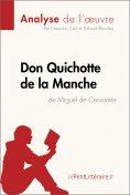 eBook: Don Quichotte de la Manche de Miguel de Cervantès (Analyse de l'oeuvre)