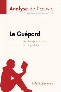 eBook: Le Guépard de Giuseppe Tomasi di Lampedusa (Analyse de l'oeuvre)