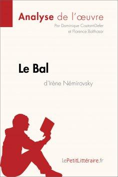eBook: Le Bal d'Irène Némirovsky (Analyse de l'oeuvre)