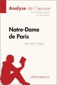 ebook: Notre-Dame de Paris de Victor Hugo (Analyse de l'oeuvre)